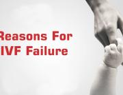 Vì sao điều trị vô sinh bằng IVF thất bại?